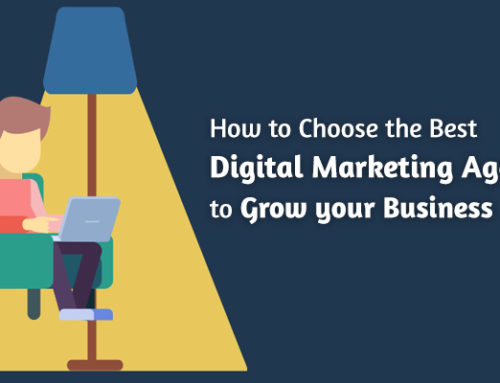 How to choose the best Digital Marketing Agency to grow your business?