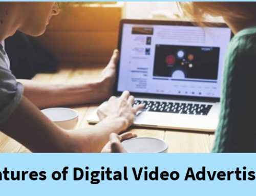 Features of Digital Video Advertising